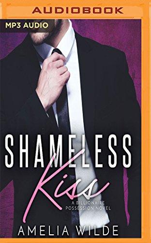 Download Shameless Kiss: A Billionaire Possession Novel (Endless Kiss) 1978633335