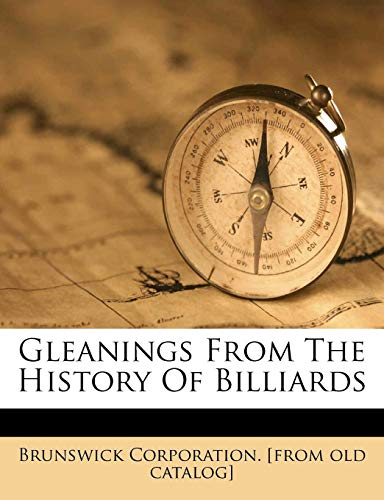 Gleanings from the History of Billiards