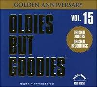 Vol. 15-Oldies But Goodies