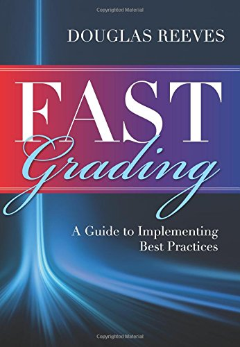 Fast Grading A Guide To Implementing Best Practices Common Mistakes Educators Make With Grading Policies