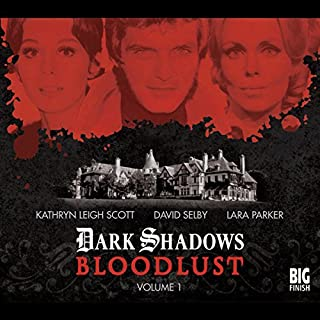 Dark Shadows - Bloodlust Volume 1 audiobook cover art