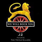 We Will Rock You (feat. the Triple Killers)