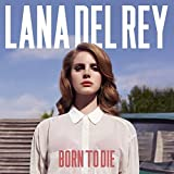 Lana del Rey Born to die Rare - Póster (30,5 x 45,7 cm)