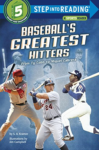Baseball's Greatest Hitters: From Ty Cobb to Miguel Cabrera (Step into Reading)...