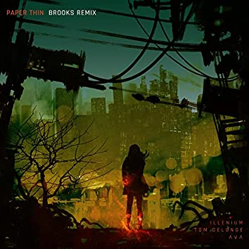 Paper Thin (Brooks Remix)