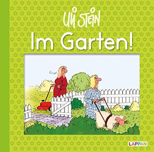 Im Garten!: Lustiges Geschenkbuch für Gartenliebhaber (Uli Stein Für dich!)
