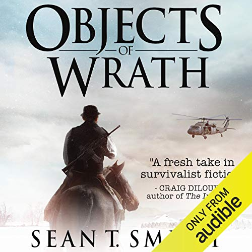 Objects of Wrath Audiobook By Sean T. Smith cover art