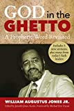 God in the Ghetto: A Prophetic Word Revisited