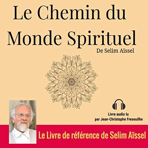 Couverture de Le Chemin du Monde Spirituel