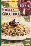 La cucina a basso indice glicemico