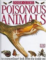 Amazing Animals: Poison Animals 0789428288 Book Cover