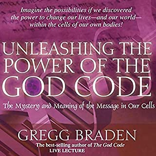 Unleashing the Power of the God Code     The Mystery and Meaning of the Message in Our Cells              By:                                                                                                                                 Gregg Braden                               Narrated by:                                                                                                                                 Gregg Braden                      Length: 3 hrs and 19 mins     201 ratings     Overall 4.5