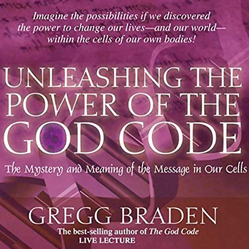 Unleashing the Power of the God Code cover art