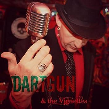 Dartgun and the Vignettes