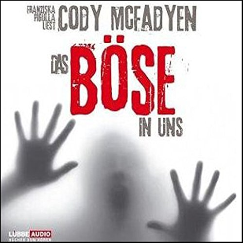 Das Böse in uns audiobook cover art