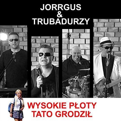 Jorrgus & Trubadurzy