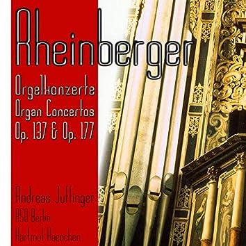 Rheinberger: Organ Concertos