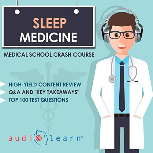 Sleep Medicine - Medical School Crash Course audiobook cover art