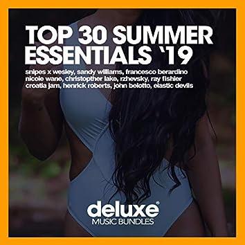 Top 30 Summer Essentials '19