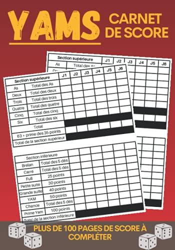 Yams : Carnet de Score: 100 feuilles de points de Yam's à remplir | Cadeau pour tous les amateurs de Yams | Yahtzee Scorebook | Bloc de score pour jouer au Yam's en famille ou entre ami.