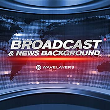 Broadcast & News Background Music