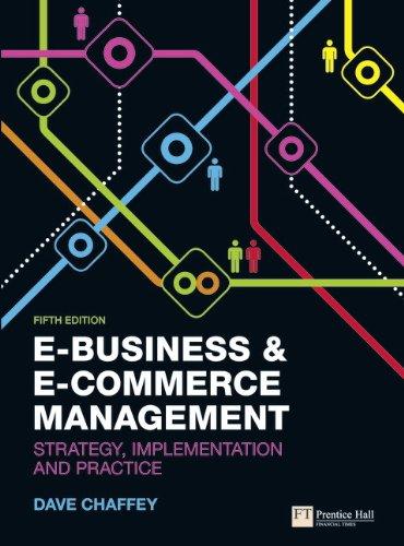 E-Business & E-Commerce Management: Strategy,...