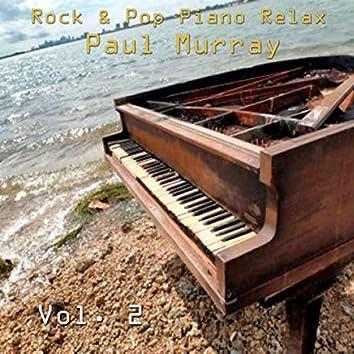 Rock & Pop Piano Relax, Vol. 2