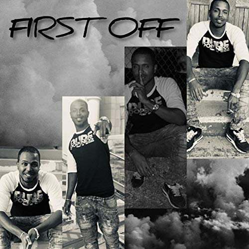 First Off [Explicit]