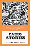 Cairo Stories: Memoirs Of An American Belly Dancer In Cairo