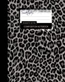 Leopard Print Composition Notebook: College Ruled Writeræs Notebook for School/Teacher/Office/Student [ Perfect Bound * Large * Black & White ]