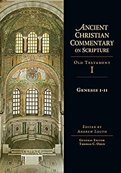 Genesis 1-11 (Ancient Christian Commentary on Scripture Book 1) by [Andrew Louth]