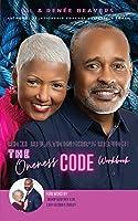 RICH RELATIONSHIPS REFUGE Oneness Code Workbook