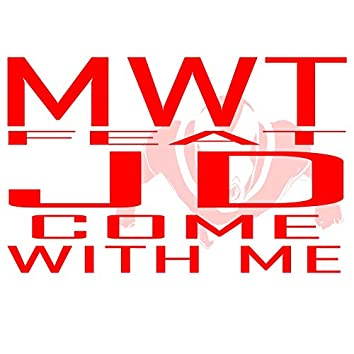 Come with Me (feat. JD)