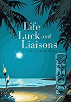 Life, Luck and Liaisons