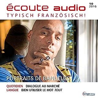 Écoute Audio - Portraits de banlieues. 10/2016 Titelbild