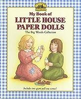 My Book of Little House Paper Dolls (Little House Merchandise)