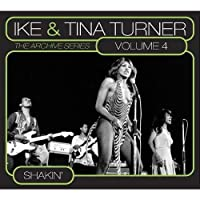 Archive Series Vol. 4: Shakin' by Ike & Tina Turner (2009-03-24)