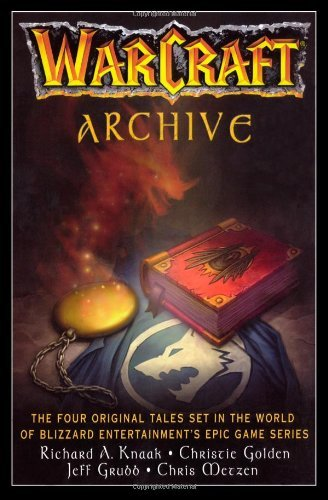 WarCraft Archive (WORLD OF WARCRAFT) by Blizzard Entertainment Richard A. Knaak(2006-10-24)