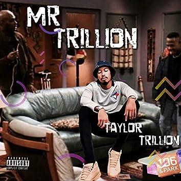 Mr. Trillion