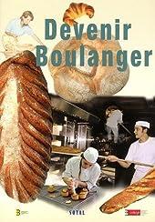 Devenir boulanger de Luc Charbonnier