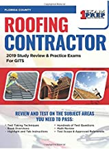 Florida Roofing Contractor Exam: 2019 Study Review & Practice Exams for GITS Exam