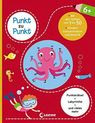 Punkt zu Punkt - Mit den Zahlen von 1 bis 50: Lernspiele für Kinder ab 6 Jahre