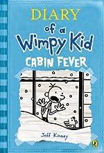 Diary of a Wimpy Kid # 6 - Cabin Fever. de Jeff Kinney