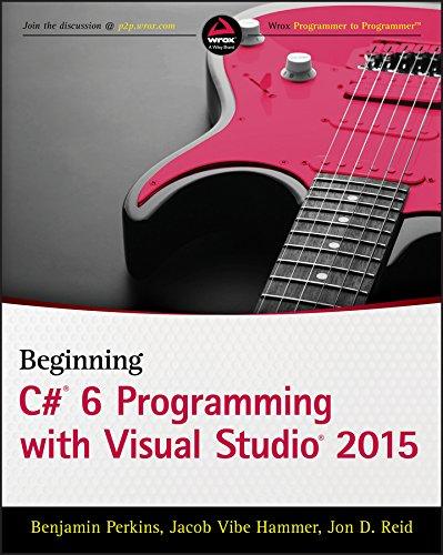 Beginning C# 6 Programming with Visual Studio 2015 (English Edition)