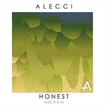 Honest (feat. KAM)