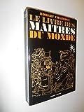 Le livre des maîtres du monde / Charroux, Robert / Réf26583 - Robert Laffont