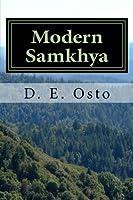 Modern Samkhya: Ancient Spirituality for the Contemporary Atheist