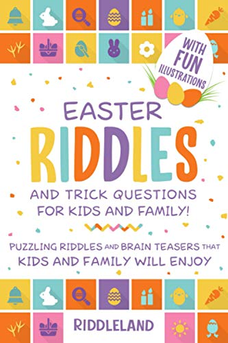 Compare Textbook Prices for Easter Riddles and Trick Questions For Kids And Family: Puzzling Riddles and Brain Teasers that Kids and Family Will Enjoy Ages 7-9 9-12 Easter Basket Gift Ideas  ISBN 9798708160195 by Riddleland