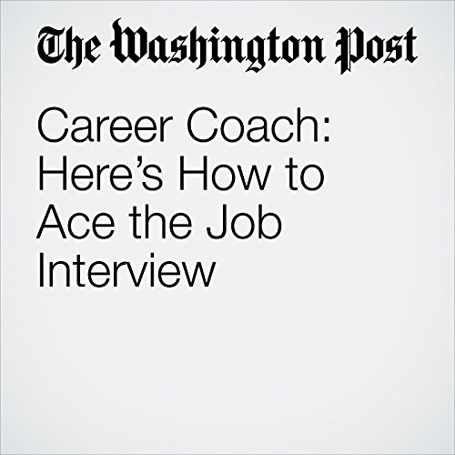 Career Coach: Here's How to Ace the Job Interview audiobook cover art