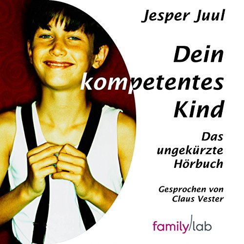 Dein kompetentes Kind audiobook cover art